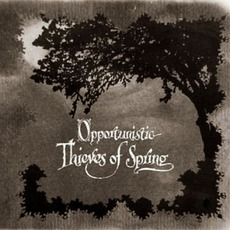 Opportunistic Thieves Of Spring mp3 Album by A Forest Of Stars