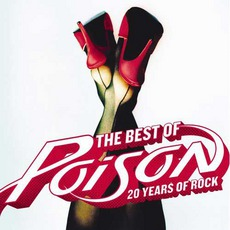 The Best Of Poison: 20 Years Of Rock mp3 Artist Compilation by Poison