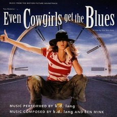 Even Cowgirls Get The Blues mp3 Soundtrack by K.D. Lang
