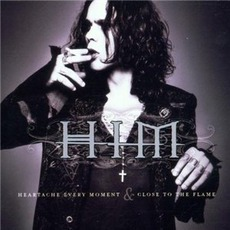 Heartache Every Moment & Close To The Flame EP by HIM