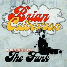 Bringing Back The Funk mp3 Album by Brian Culbertson