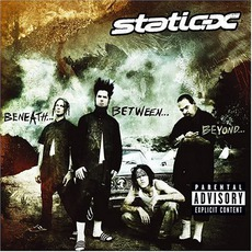 Beneath... Between... Beyond... mp3 Artist Compilation by Static-X