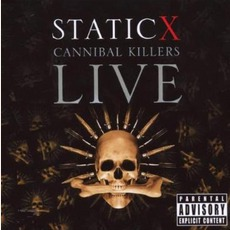 Cannibal Killers Live mp3 Live by Static-X