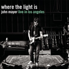 Where The Light Is: John Mayer Live In Los Angeles mp3 Live by John Mayer