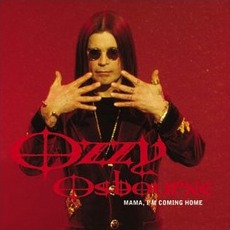 Mama, I'm Coming Home mp3 Single by Ozzy Osbourne
