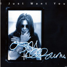 I Just Want You by Ozzy Osbourne
