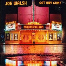 Got Any Gum? mp3 Album by Joe Walsh