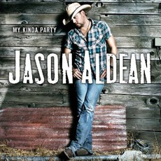 My Kinda Party mp3 Album by Jason Aldean