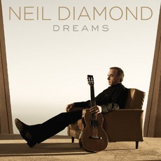 Dreams mp3 Album by Neil Diamond
