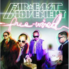 Free Wired mp3 Album by Far East Movement