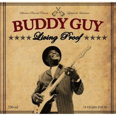 Living Proof mp3 Album by Buddy Guy