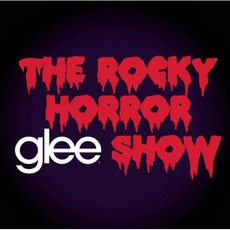 Glee: The Music, The Rocky Horror Glee Show mp3 Soundtrack by Glee Cast
