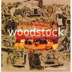 Woodstock: Three Days Of Peace & Music - The 25Th Anniversary Collection mp3 Compilation by Various Artists