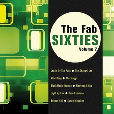 The Fab Sixties, Volume 7 mp3 Compilation by Various Artists