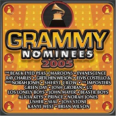 Grammy Nominees 2005 by Various Artists