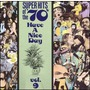 Super Hits Of The '70S: Have A Nice Day, Volume 9