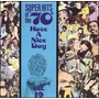 Super Hits Of The '70S: Have A Nice Day, Volume 19
