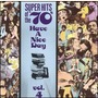 Super Hits Of The '70S: Have A Nice Day, Volume 4