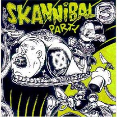 Skannibal Party 3