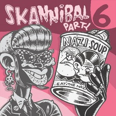Skannibal Party 6