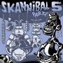 Skannibal Party 5