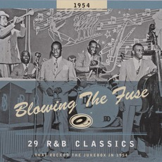 Blowing The Fuse: 29 R&B Classics That Rocked The Jukebox In 1954