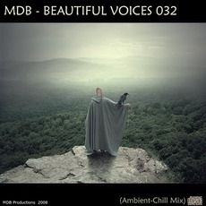 Beautiful Voices 032 (Ambient-Chill Mix)