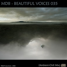 Beautiful Voices 035 (Ambient-Chill Mix)