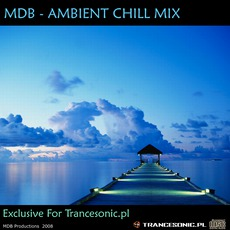 Exclusive For Trancesonic.Pl (Ambient Chill Mix) mp3 Compilation by Various Artists