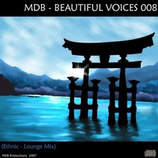 Beautiful Voices 008 (Ethnic-Lounge Mix)