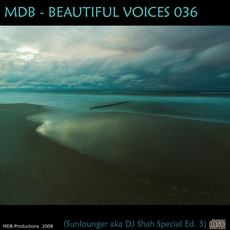 Beautiful Voices 036 (Sunlounger A.K.A. Dj Shah Sp. Ed. 3) mp3 Compilation by Various Artists