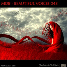 Beautiful Voices 043 (Ambient-Chill Mix) mp3 Compilation by Various Artists