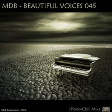 Beautiful Voices 045 (Piano-Chill Mix) by Various Artists