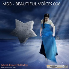 Beautiful Voices 006 (Vocal-Trance Chill Mix) by Various Artists
