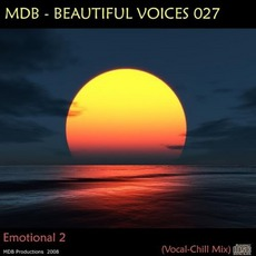 "Beautiful Voices 027 ""Emotional 2"" (Vocal Chill Mix) mp3 Compilation by Various Artists"