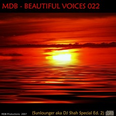 Beautiful Voices 022 (Sunlounger A.K.A. Dj Shah Special Edition) by Various Artists