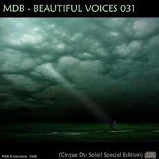 Beautiful Voices 031 (Cirque Du Soleil Special Edition) by Cirque Du Soleil