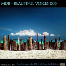 Beautiful Voices 005 (Sunlounger A.K.A. Dj Shah Special Edition) mp3 Compilation by Various Artists