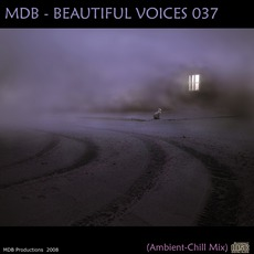 Beautiful Voices 037 (Ambient-Chill Mix)