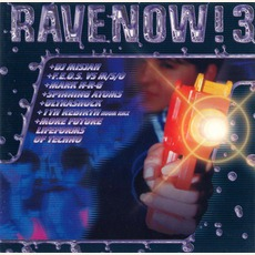 Rave Now! 3 mp3 Compilation by Various Artists