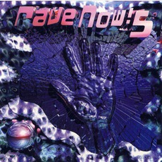 Rave Now! 5 mp3 Compilation by Various Artists