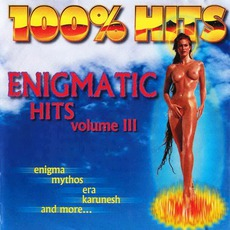100% Hits: Enigmatic Hits, Volume 3 mp3 Compilation by Various Artists