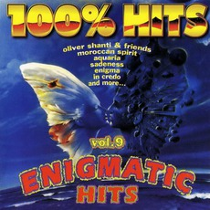 100% Hits: Enigmatic Hits, Volume 9 mp3 Compilation by Various Artists