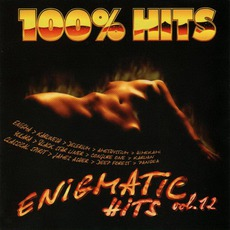 100% Hits: Enigmatic Hits, Volume 12 mp3 Compilation by Various Artists
