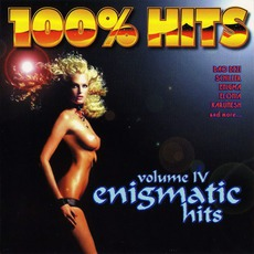 100% Hits: Enigmatic Hits, Volume 4 mp3 Compilation by Various Artists