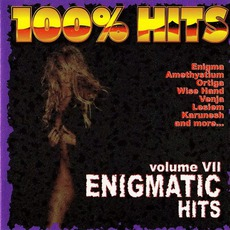 100% Hits: Enigmatic Hits, Volume 7
