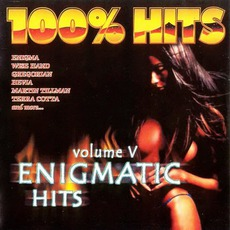 100% Hits: Enigmatic Hits, Volume 5 mp3 Compilation by Various Artists