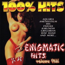 100% Hits: Enigmatic Hits, Volume 8 mp3 Compilation by Various Artists