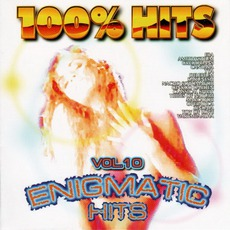 100% Hits: Enigmatic Hits, Volume 10