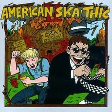 American Skathic 2: More Ska From America's Breadbasket